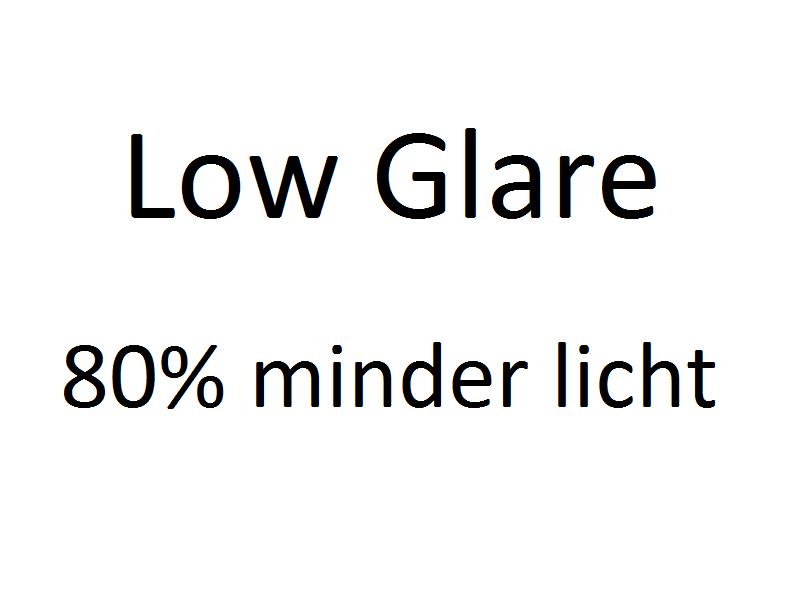 Low Glare = 80% minder licht